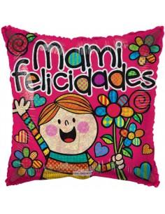 Globo Mami Felicidades - Cuadrado 45cm Foil Poliamida - K3513318