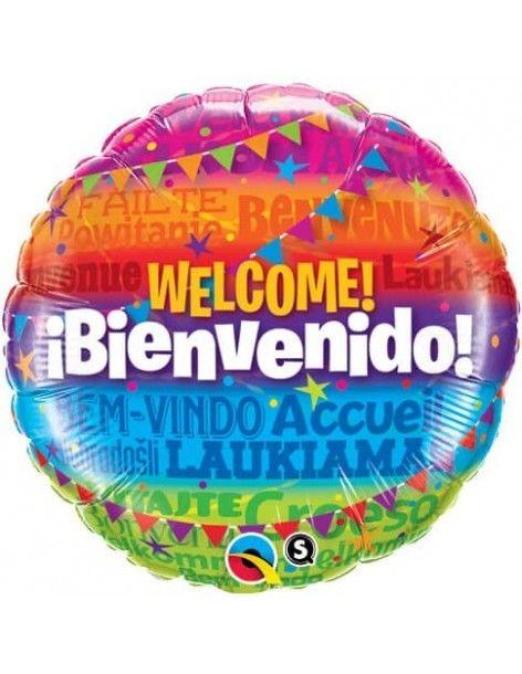 Globo Welcome! Bienvenido - Redondo 45cm Foil Poliamida - Q14815