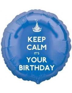 Globo Keep Calm Its Your Birthday Redondo 45cm